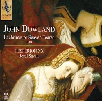 "John Dowland ""Lachrimae or Seaven Teares"""
