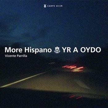 """More Hispano """"YR A OYDO"""""""
