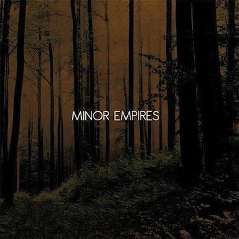 """Minor Empires """"Minor Empires"""""""