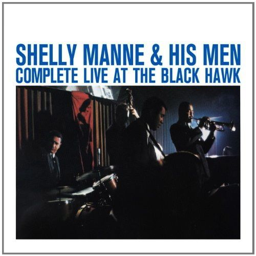 "Shelly Manne & His Men ""Complete Live At The Black Hawk"""