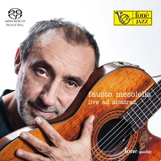 """Fausto Mesolella """"Live ad Alcatraz"""""""